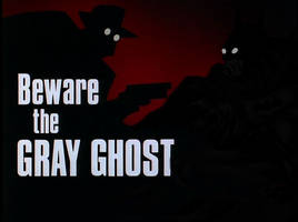 Beware: The grey ghost by Brycemaster