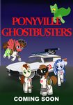 Commission: Ponyville Ghostbusters Poster - Ver3