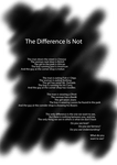 The Difference Is Not~