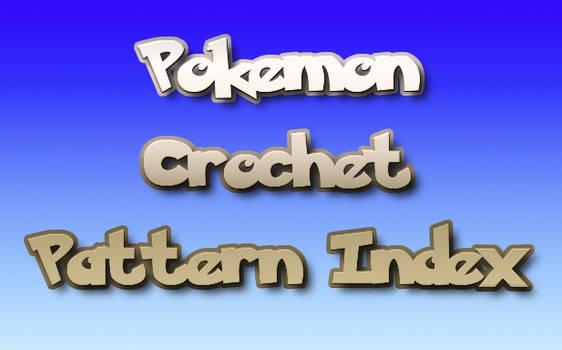 Pokemon Crochet Pattern Index