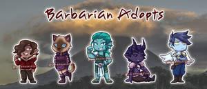 Barbarian Adopts [OPEN 3/5]