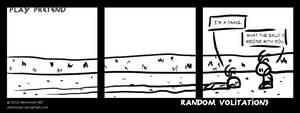 Random Volitations 022 - Play Pretend