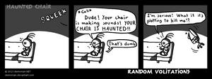 Random Volitations 43 - Haunted Chair