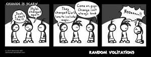 Random Volitations 72 - Change is scary