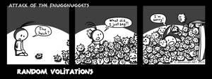 Random Volitations 99 - Attack of the Fnuggnuggets