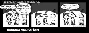 Random Volitations 100 - Arbitrary no. celebration