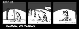 Random Volitations 103 - Dirty job