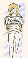 REQ - will assault 4 sandwich