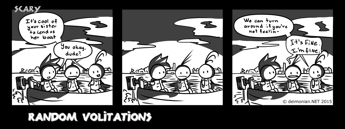 Random Volitations 109 - Scary by Deimonian
