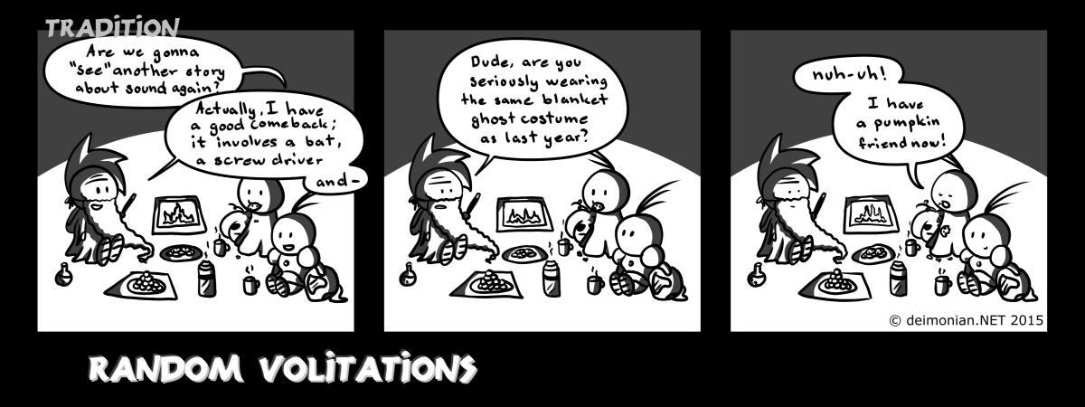 Random Volitations 114 - Tradition by Deimonian