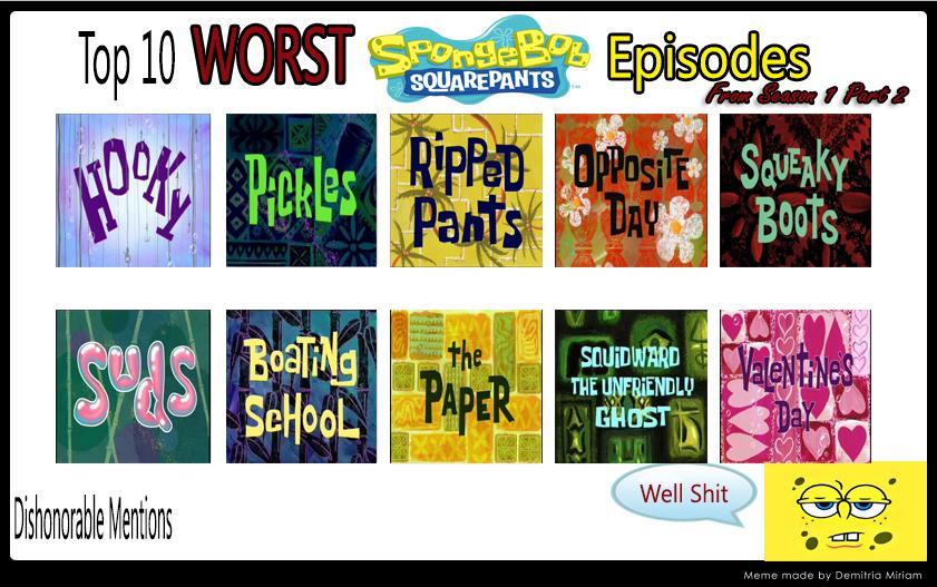 Top 10 Worst Spongebob Episodes From S1 Part 2 By