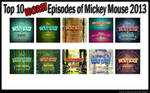 Top 10 WORST Episodes of Mickey Mouse 2013