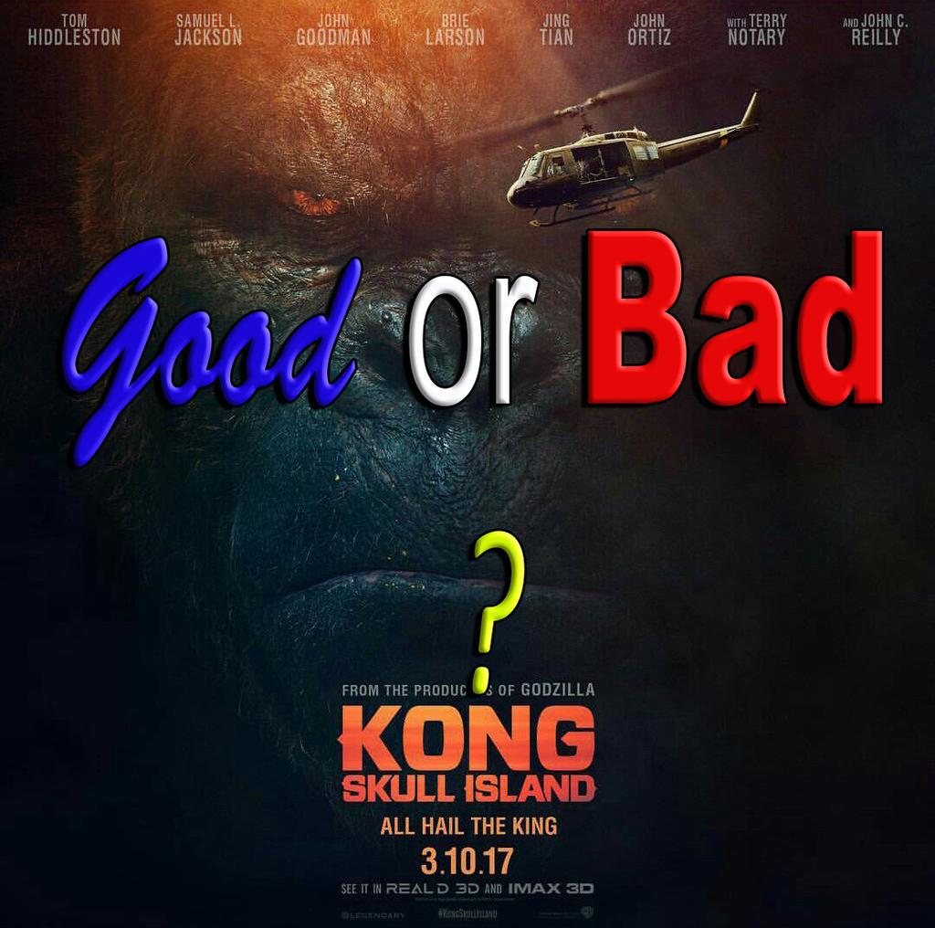 Kong Skull Island (2017) Good or Bad?(No Spoilers) by kouliousis