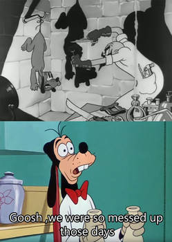 Goofy thinks the 30's was Messed up for Disney