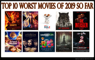 Top 10 Worst Movies of 2019 So Far