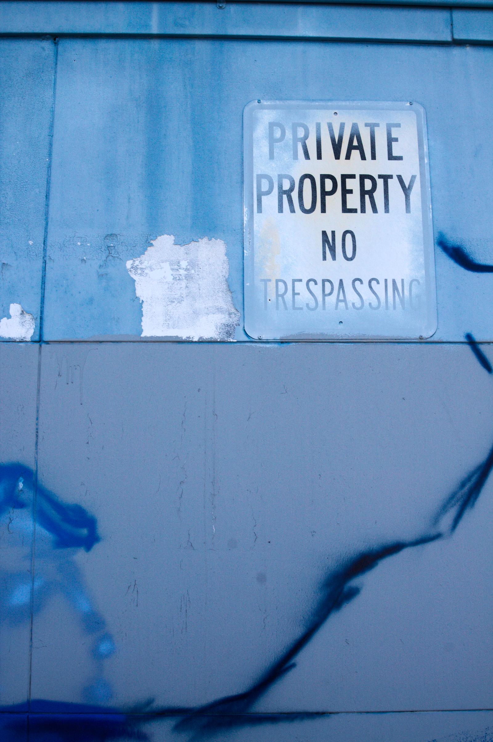 Private Property: No Tresspassing by DeepSlackerJazz