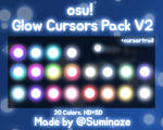osu! Glow Cursors Pack V2 Free Made by Suminoze by lovelymin
