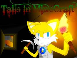 Tails MineCraft Journey Cover 1 by RandomFoxFan