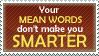 Mean words by somniummaker