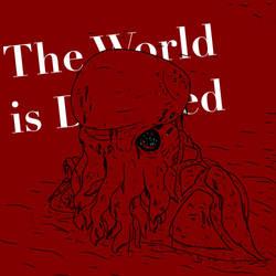 The World is Doomed: Arising