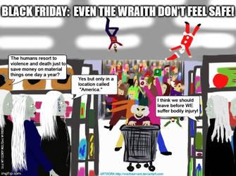 Wraith LOLiday: Black Friday by VelvetKevorkian333
