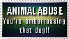 You'll hurt your dog's self esteem by ValgStamps