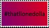 #thatllonedolla by Angelofthedarkness12