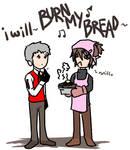 Burn my bread. Er. Dread.
