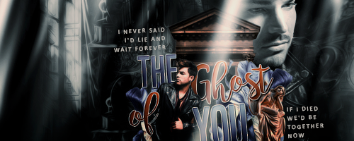 The Ghost of You | Signature by sandranoqui