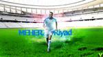 Wallpaper Riyad Mahrez by zianemberak