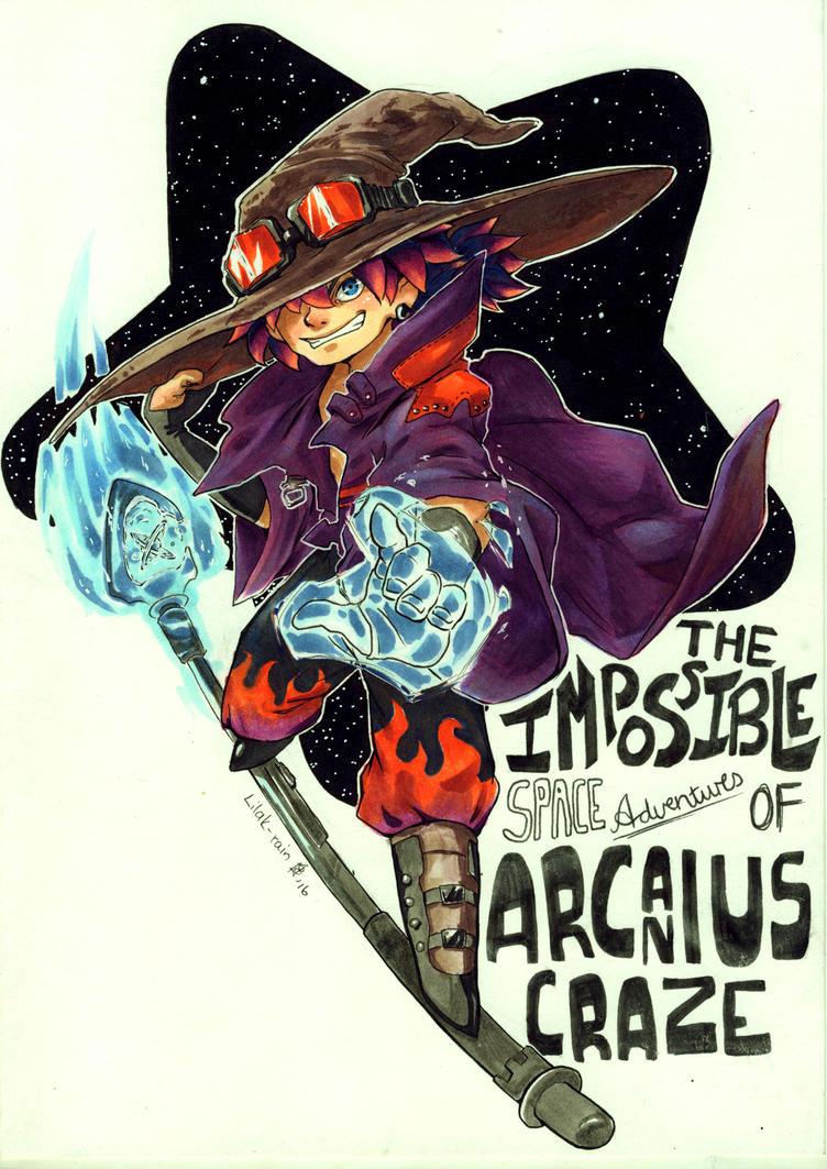 The Impossible adventures of Arcanius Craze by Lilak-rain