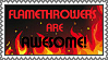 Flamethrowers Stamp by PerryTheTeenageGirl