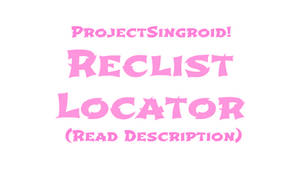 ProjectSingroid: Reclist Locator