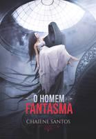 Book Cover - O Homem Fantasma by MirellaSantana