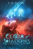 Book Cover I - Cloak Of Shadows by MirellaSantana