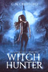 Book Cover II - Witch Hunter by MirellaSantana