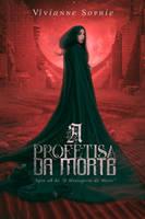 E-book - A Profetisa da Morte by MirellaSantana