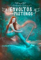 ebook Envoltos Em Misterios by MirellaSantana