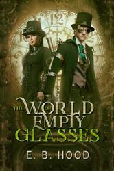 Book Cover - The world of empty glasses by MirellaSantana
