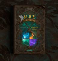 Book Cover - Alice e o templo elemental by MirellaSantana