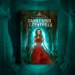 Book Cover 3 - Dangerous Creatures