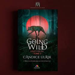 Book Cover II - Going Wild by MirellaSantana