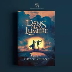 Book cover - Dans La Lumiere by MirellaSantana