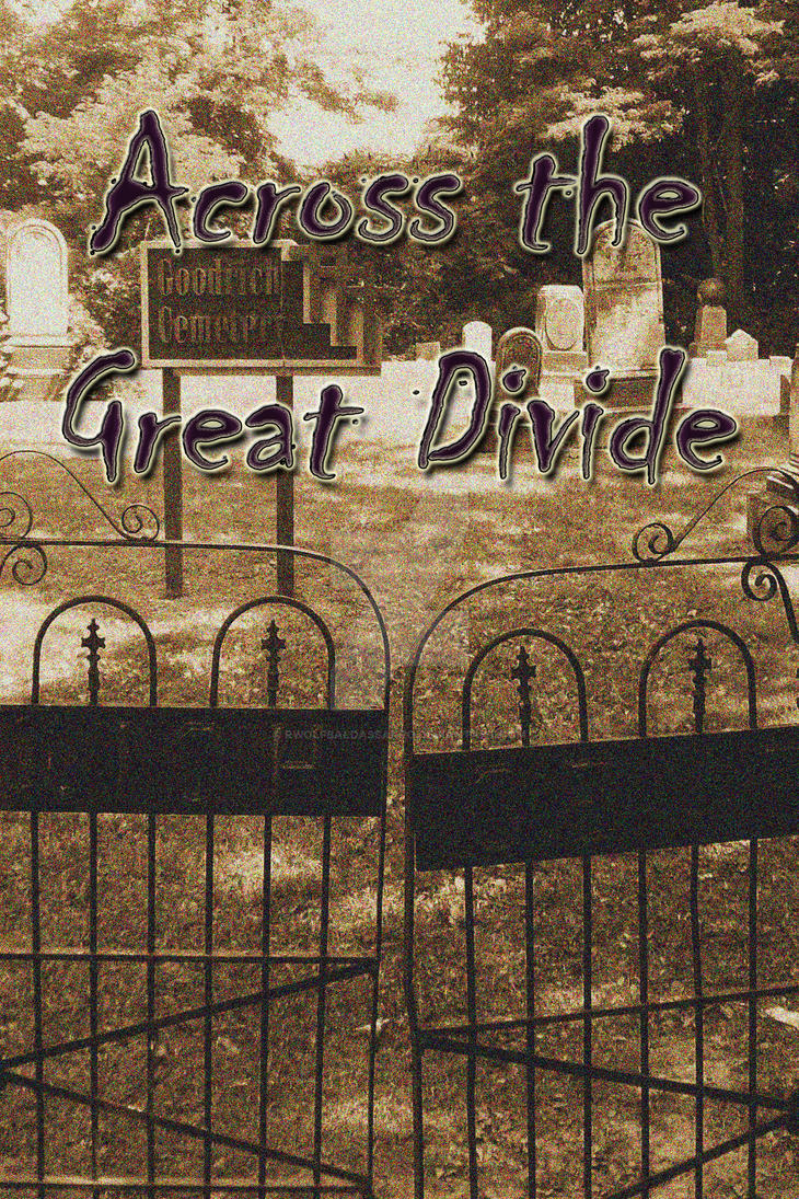 Across the Great Divide by rwolfbaldassarro