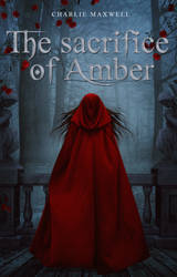 The sacrifice of Amber - cover wattpad