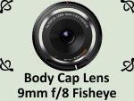Body Cap Lens 9mm F8 by PhotoDragonBird