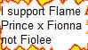 Pro Flame Prince x Fionna Anti-Fiolee