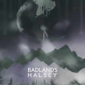 Halsey BADLANDS