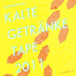 Kalte Getraenke Tape 2011