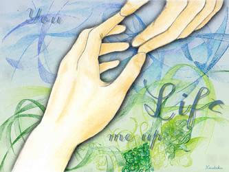 You Lift Me Up by Koutaku